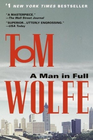 Downtime: A Man In Full by Tom Wolfe